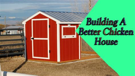 building a hen house free plans building a better chicken house chicken coop designs and plans youtube