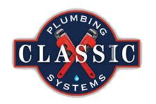Classic Plumbing by Classic Plumbing Service Chaign Urbana Mahomet And Savoy