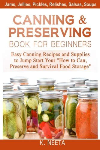 canning and preserving book for beginners easy canning