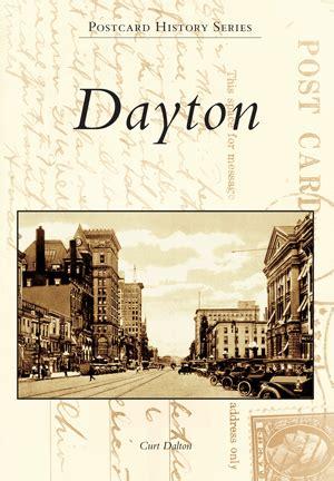 Dayton By Curt Dalton Arcadia Publishing Books
