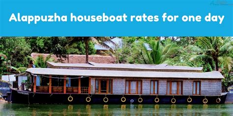 alappuzha house boat alappuzha houseboat rates for one day alleppey houseboat