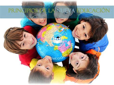 la nueva educacin 8401015707 los principios de la nueva educaci 243 n necesito de todos