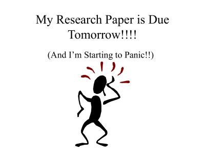 Research Paper Due Tomorrow by Document