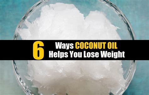 6 Genius Ways To Use Coconut Oil For Weight Loss