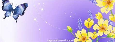 imagenes unicas para portada de facebook hermosas im 225 genes de flores y mariposas para tu facebook
