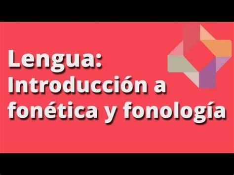 libro fonetica entonacion y introducci 243 n a la fon 233 tica y fonolog 237 a curso de fon 233 tica y fonolog 237 a