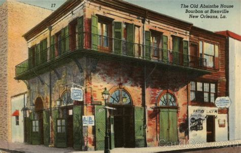 old absinthe house the old absinthe house new orleans la