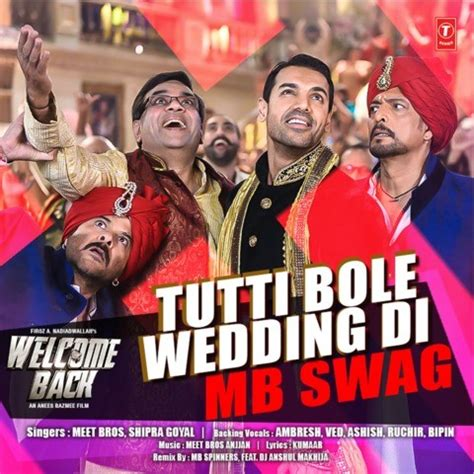 Wedding Song Remix Mp3 by Tutti Bole Wedding Di Mb Swag Mp3 Song Welcome