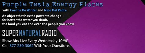 Tesla Energy Plates Events Archives Supernatural Talk Radio Show