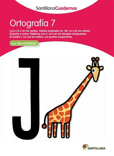 santillana cuadernos ortografia ortografia 8468012203 comprar libro ortograf 205 a 7 santillana cuadernos con solucionario