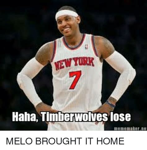 Melo Memes - newyork haha timberwolves lose meme maker net melo brought