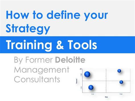 Deloitte Strategy Mba by Define Your Strategy Templates