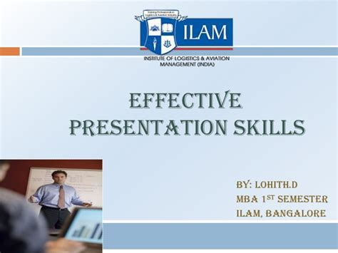 Mba Presentation Tips by Effective Presentation Skills
