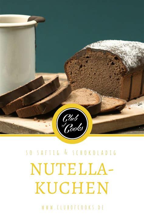 schneller nutella kuchen die besten 25 schneller nutellakuchen ideen auf