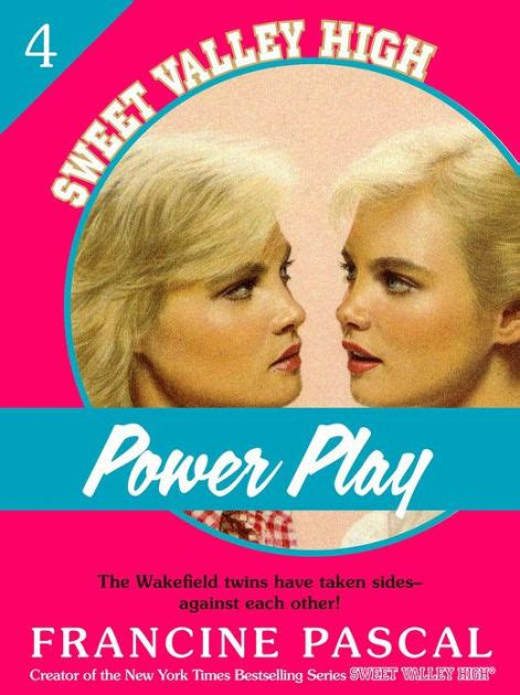 Serial Sweet Valley High Francine Pascal power play sweet valley high series 4 by francine pascal paperback barnes noble 174