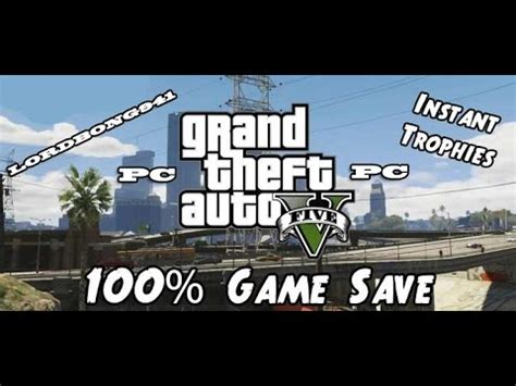 gta online tutorial how to complete grand theft auto 5 pc 100 complete gamesave how to get