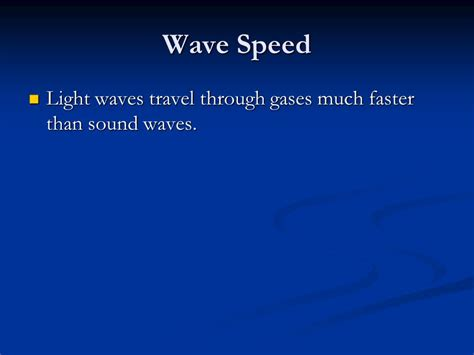 Which Is Faster Sound Or Light by Chapter 10 Section 1 The Nature Of Waves Ppt