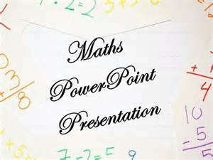 math powerpoint templates maths ppt by vaibhav butola authorstream