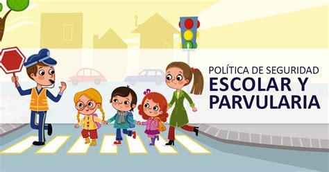 imagenes seguridad escolar pol 237 tica de seguridad escolar y parvularia educrea