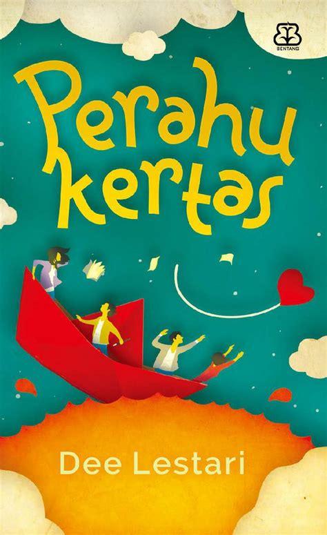 Novel Perahu Kertas By Books Shop perahu kertas book by dewi lestari scoop