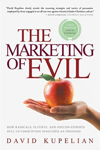 i am pseudo books book review the marketing of evil how radicals elitists