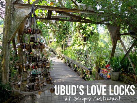 ubuds  love locks  bridges restaurant bali kura