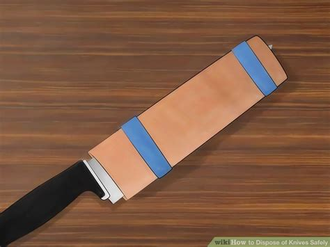 how to dispose of kitchen knives to dispose of kitchen knives how to dispose of kitchen