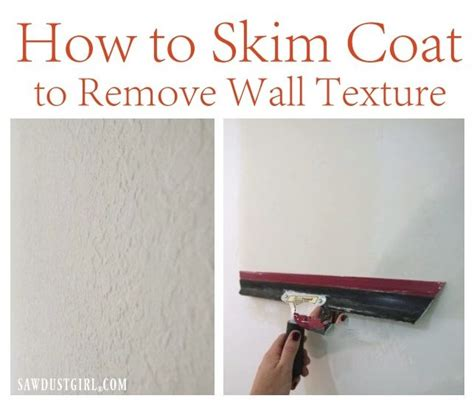 how to remove a wall how to skim coat to remove wall texture sawdust girl 174