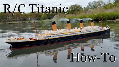 rc boats sinking youtube r c titanic model how it s made youtube