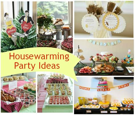 house warming party housewarming party ideas