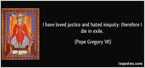 exle of justice pope gregory vii quotes quotesgram