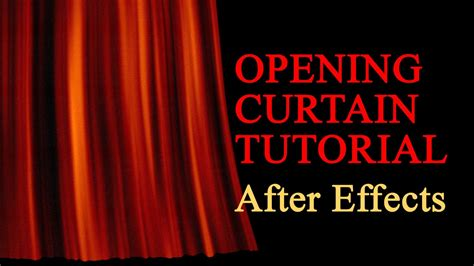 template after effects opening realistic opening curtain after effects tutorial youtube