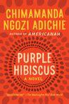 0007189885 purple hibiscus purple hibiscus by chimamanda ngozi adichie