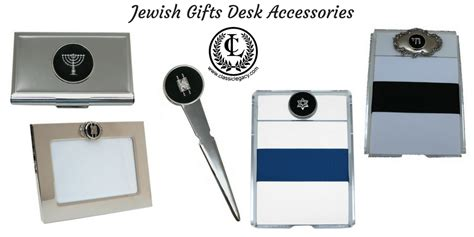 Jewish Gifts Designed By Classic Legacy Celebrate Special Desk Accessories Gifts