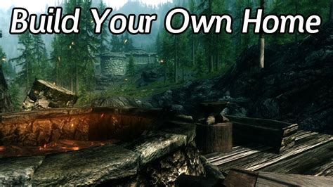 skyrim mods build your own home