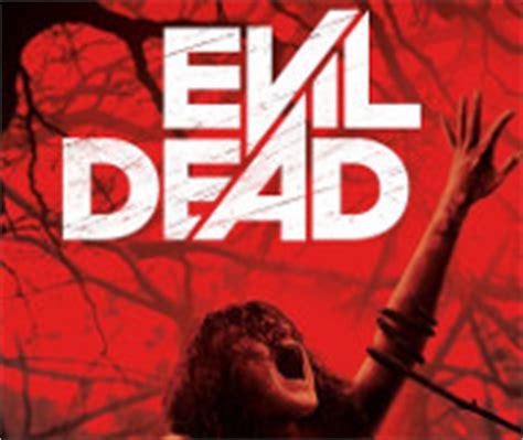 le film evil dead les meilleurs films d horreur de l ann 233 e 2013