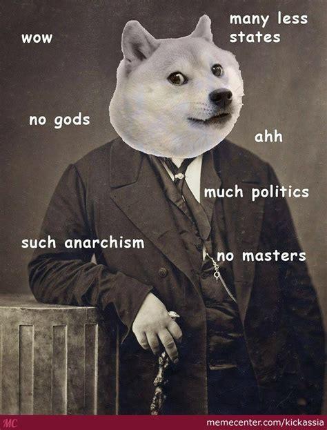 Anarchist Memes - anarchist doge by kickassia meme center