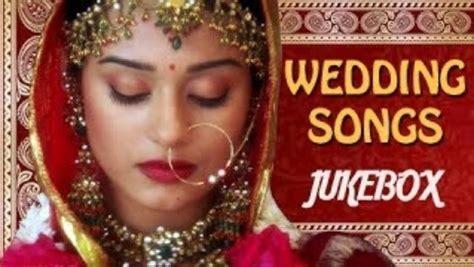 Wedding Songs List On Dailymotion by Best Wedding Songs Jukebox Shaadi Songs