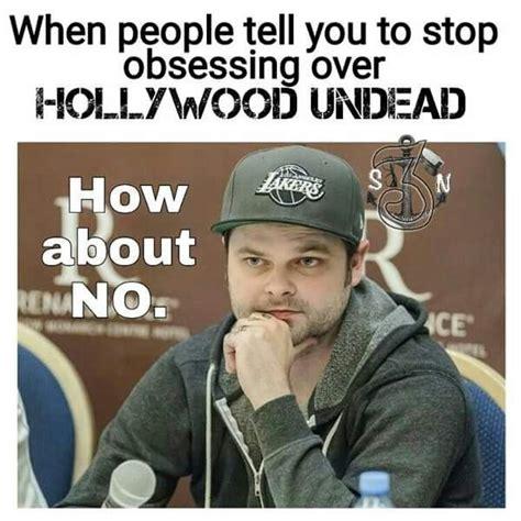 Hollywood Meme - omg i live for hollywood undead my life pinterest hollywood undead hollywood and lol