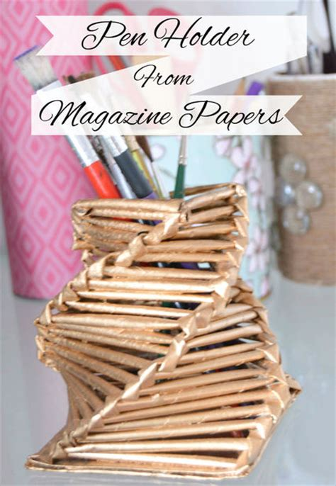 How To Make Pen Stand Using Paper - make a gorgeous pen holder from magazine papers 8 steps