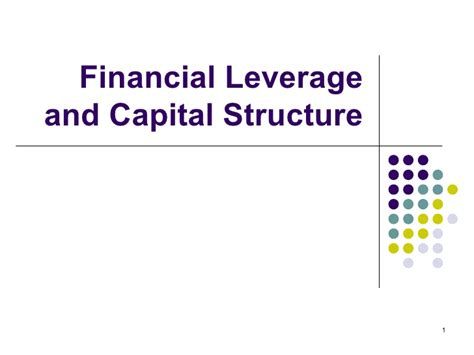 Mba Ppt On Capital Structure by Topic 4 Financial Levarage And Capital Structure
