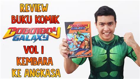 Komik Volume 6 review buku komik boboiboy galaxy vol 1 kembara ke