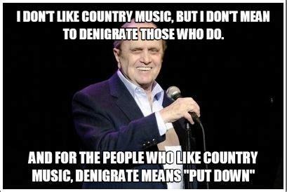 Country Music Meme - bob newhart country music