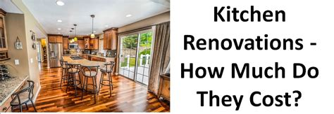 how much did your kitchen renovation cost reader kitchen renovations how much do they cost graham s and son
