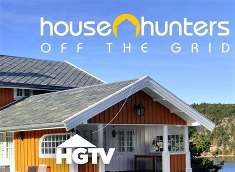 house hunters off the grid house hunters off the grid next episode
