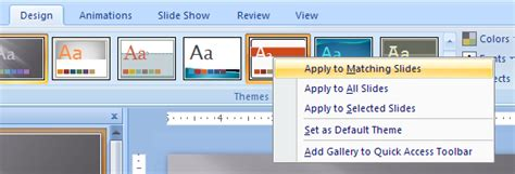 applying themes in powerpoint 2007 apply the theme to matching slides all slides or