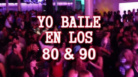 imagenes retro de los 90 yo baile en los 80 y 90 domingo 1 de abril club space