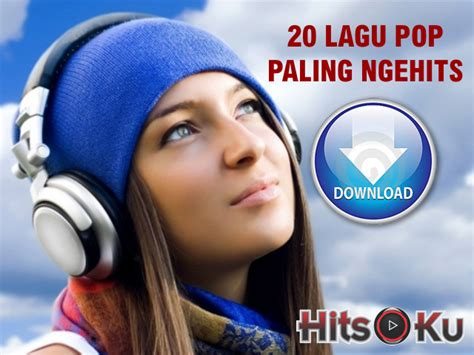 download mp3 barat terbaru paling hits 20 lagu pop paling hits lagu indonesia terbaru dan