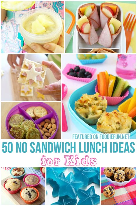 no sandwich lunch ideas for kids foodie fun