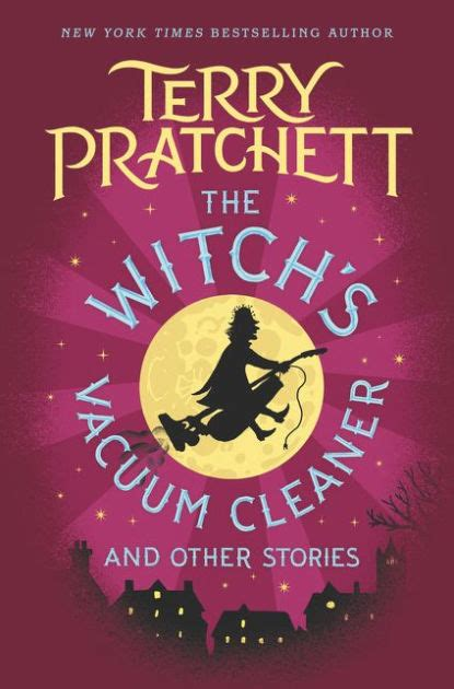 the witchs vacuum cleaner 1846577675 the witch s vacuum cleaner and other stories by terry pratchett hardcover barnes noble 174
